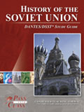 History of the Soviet Union DANTES Study Guide